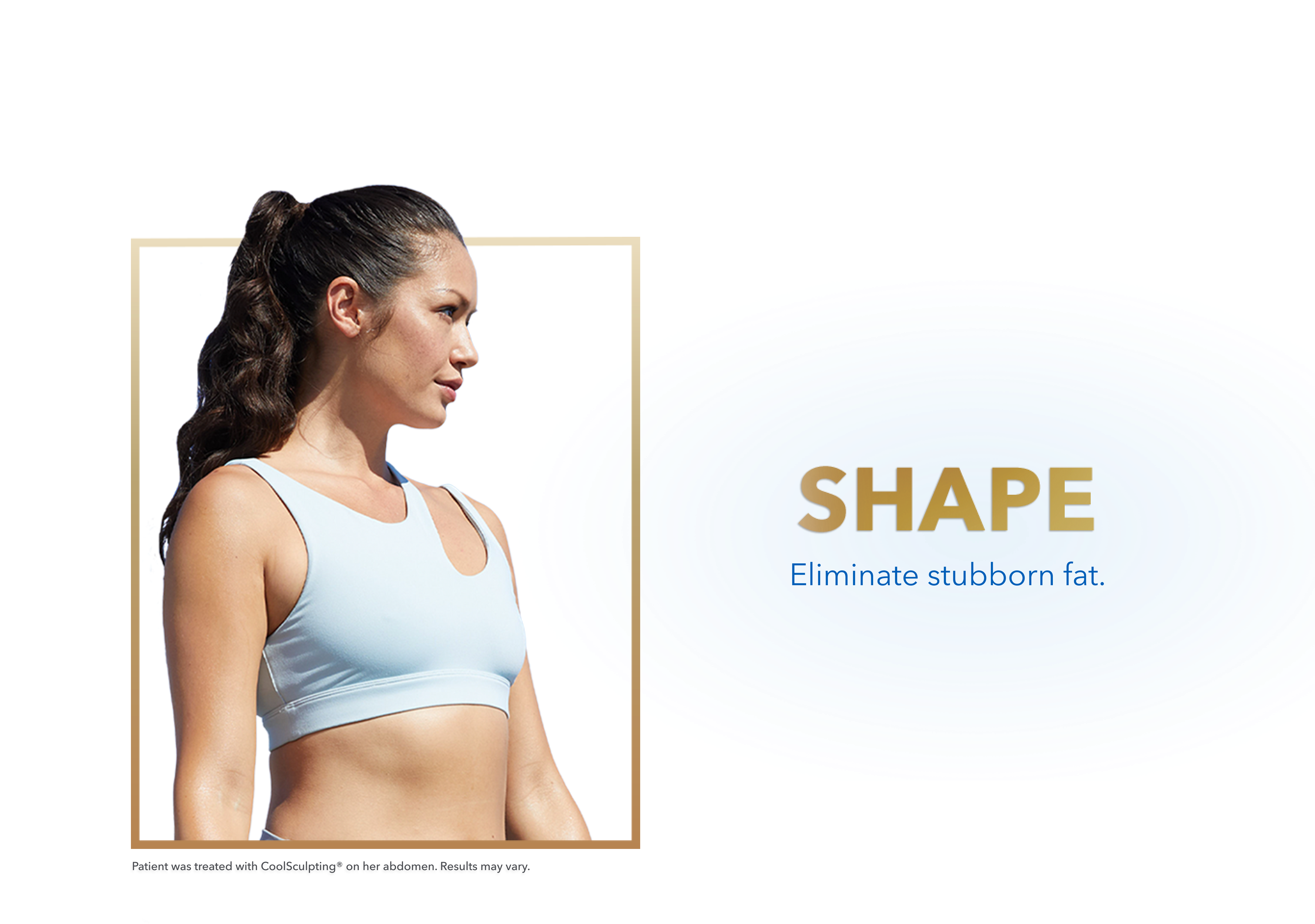 Shape Eliminate Stubborn Fat